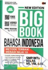 New Edition Big Book Bahasa Indonesia SMP/MTs Kelas VII, VIII dan IX