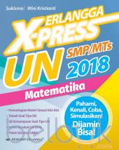 Erlangga X-Press UN SMP/MTs Matematika 2018