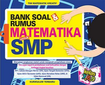 Bank Soal Dan Rumus Matematika Untuk Smp Kelas 7 8 9 Tim Matematik Kreatif Belbuk Com