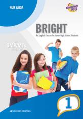 Bright: An English Course for Junior High School Students for SMP/MTs Grade VII (Kurikulum 2013) (Jilid 1)