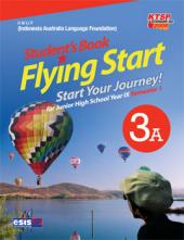Student's Book Flying Start for Junior High School Year IX Semester 1 (Jilid 3A)
