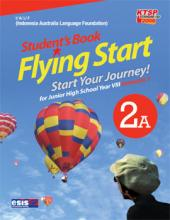 Student's Book Flying Start for Junior High School Year VIII Semester 1 (Jilid 2A)