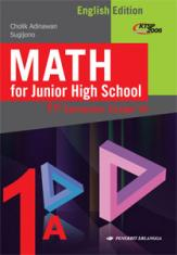 Math for Junior High School 1st Semester Grade VII (English Edition) (KTSP 2006) (Jilid 1A)