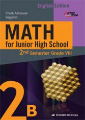 Math for Junior High School 2nd Semester Grade VIII (English Edition) (KTSP 2006) (Jilid 2B)