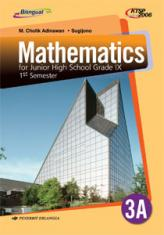 Mathematics for Junior High School Grade IX 1st Semester (KTSP 2006) (Jilid 3A)