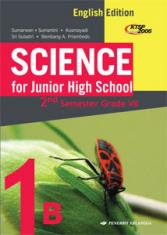 Science for Junior High School 2nd Semester Grade VII (English Edition) (Jilid 1B)