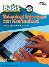 Buku: Basis: Teknologi Informasi dan Komunikasi untuk SMP/MTs Kelas IX