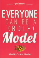 Everyone Can Be A (Role) Model