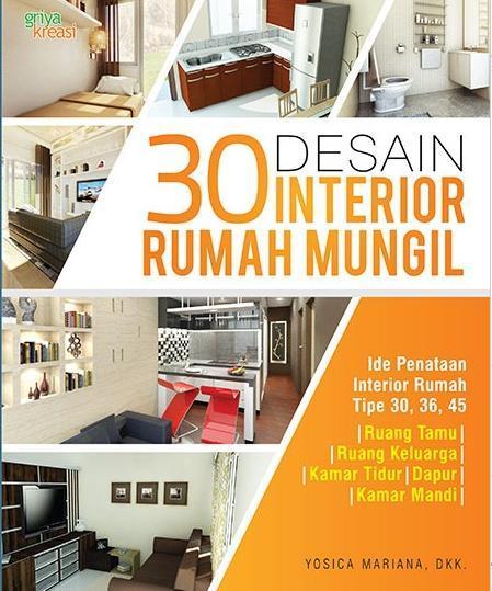30 Desain Interior Rumah Mungil Ide Penataan Interior Rumah Tipe 30 36 45 Yosica Mariana Belbuk Com