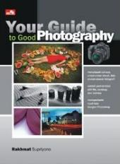 Your Guide to Good Photography