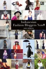 Indonesia Fashion Bloggers Now!