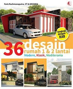 36 desain rumah 1 & 2 lantai: fariz rachmanaputra - belbuk