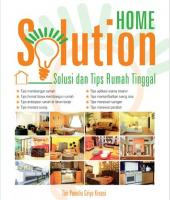Home Solution: Solusi dan Tips Rumah Tinggal