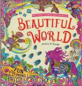Art Therapy Coloring Book for Adults: Beautiful World