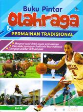 Buku Pintar Olahraga dan Permainan Tradisional