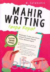 Mahir Writing Tanpa Repot