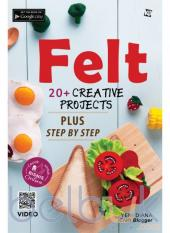 Felt: 20+ Creative Projects