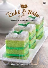 Cake & Bolu Resep Antigagal Kursus NCC + Step by Step