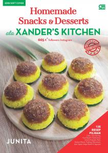 Homemade Snacks & Desserts ala Xander's Kitchen