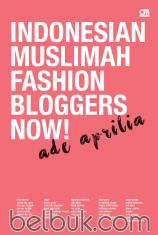 Indonesian Muslimah Fashion Blogger Now!