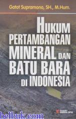 Hukum Pertambangan mineral dan Batu bara di Indonesia