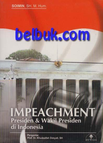 Impeachment Presiden Wakil Presiden Di Indonesia Soimin Belbuk Com
