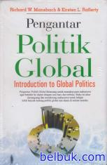 Pengantar Politik Global: Introduction to Global Politics