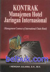 Kontrak Manajemen Hotel Jaringan Internasional (Management Contract of International Chain Hotel)