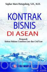 Kontrak Bisnis Di ASEAN: Pengaruh Sistem Hukum Common Law dan Civil Law