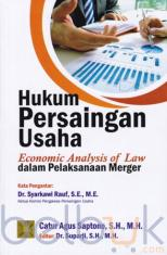 Hukum Persaingan Usaha: Economic Analysis of Law dalam Pelaksanaan Merger