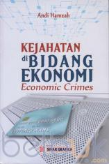Kejahatan di Bidang Ekonomi: Economic Crimes