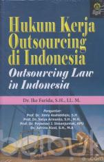 Hukum Kerja Outsourcing di Indonesia (Outsourcing Law in Indonesia)