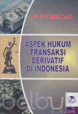 Aspek Hukum Transaksi Derivatif di Indonesia