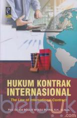 Hukum Kontrak Internasional (The Law of International Contract)