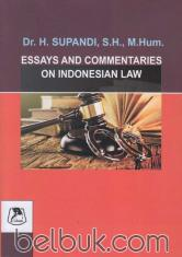 Essays and Commentaries On Indonesian Law