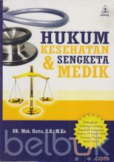 Hukum Kesehatan & Sengketa Medik