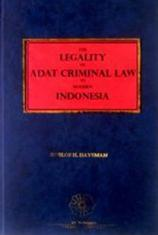 The Legality of Adat Criminal Law in Modern Indonesia