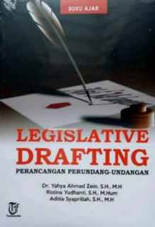 Buku Ajar: Legislative Drafting: Perancangan Perundang-Undangan