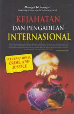 Kejahatan dan Pengadilan Internasional (International Crime and Justice)