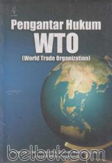 Pengantar Hukum WTO (World Trade Organization)