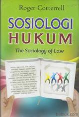 Sosiologi Hukum: The Sociology Of Law