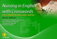 Nursing in English with Crosswords: Learn English Becomes Easier and Fun (Revise Edition)