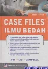 Case Files Ilmu Bedah (Edisi 3)