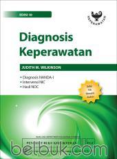 Diagnosis Keperawatan: Diagnosis NANDA, Intervensi NIC, Hasil NOC (Edisi 10)