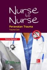 Nurse to Nurse: Perawatan Trauma (Trauma Care)