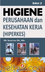 Higiene Perusahaan dan Kesehatan Kerja (HIPERKES) (Edisi 2)
