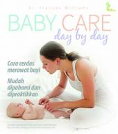 Baby Care: Day by Day