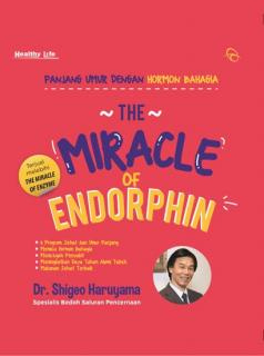 The Miracle of Endorphin: Panjang Umur dengan Hormon Bahagia