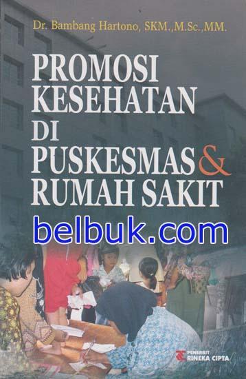 Promosi Kesehatan Di Puskesmas Rumah Sakit Bambang Hartono Belbuk Com