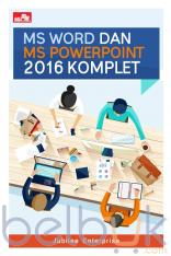 MS Word dan MS PowerPoint 2016 Komplet